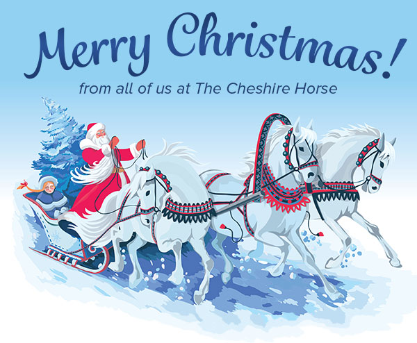 Merry Christmas from all of us at The Cheshire Horse!